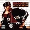 I'm A Hustla (Street Mix/ Dirty Version)