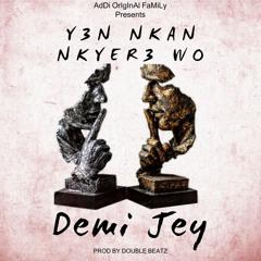 Y3n Nkan Kyer3 Wo
