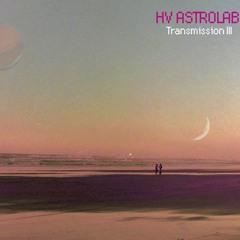 HV:ASTROLAB - TRANSMISSION III