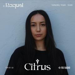 Citrus // 037 [09.10.21] - Raquel