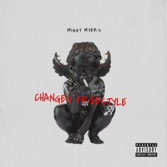 Miggy myers - changes freestyle