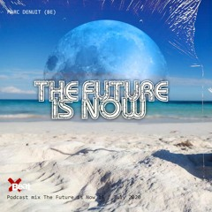 Marc Denuit // The future is now Mix 19 // 29.07.20