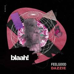 BLH016 - FeelGood - Dazzie
