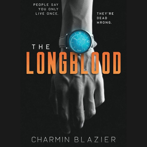 The Longblood by Charmin Blazier