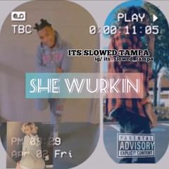 ZappWitDaStrap, Zane - She Wurkin #slowed #tampa