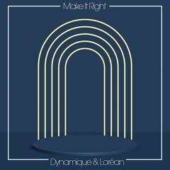 Dynamique & Loréan - Make It Right