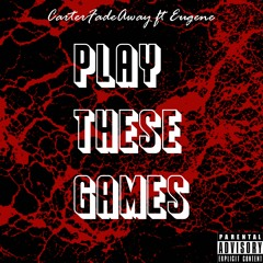 Play These Games ft Eugene