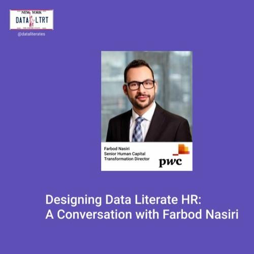 Designing Data Literate HR: A Conversation with Farbod Nasiri
