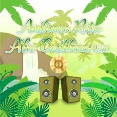 AMBIANCE RETRO AFRO CARIBBEAN VOL. 2