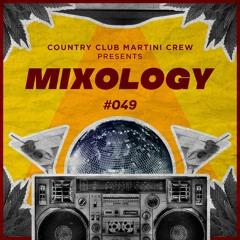 Country Club Martini Crew presents... Mixology Vol. 49