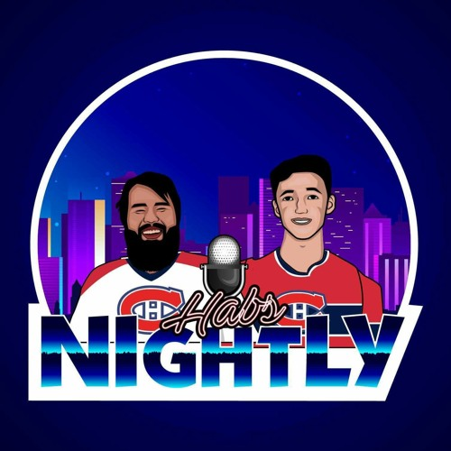 Montreal Canadiens Habs Nightly By The Hockey Podcast Network
