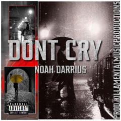 Noah Darrius Don't Cry