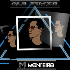 Old Timer - Monteiro