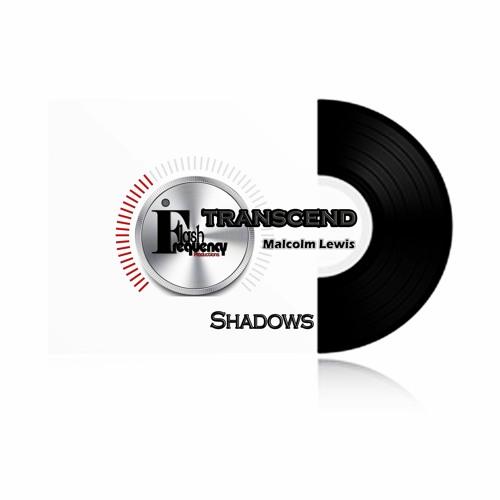 Shadows -Malcolm Lewis