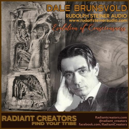 Dale Brunsvold - Rudolf Steiner Audio - Evolution Of Consciousness