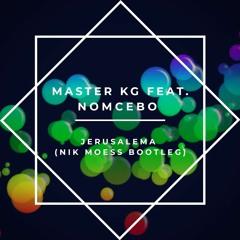 Master Kg feat. Nomcebo - Jerusalema (Nik Moess Bootleg)