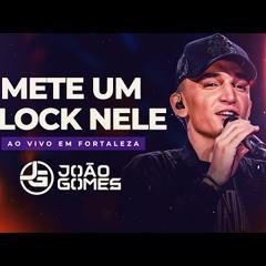 METE UM BLOCK NELE - João Gomes (DVD Ao Vivo em Fortaleza)