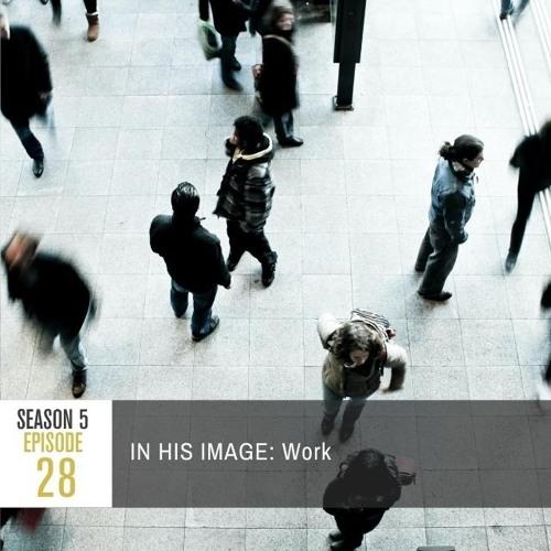 Season 5 Episode 28 - IN HIS IMAGE: Work