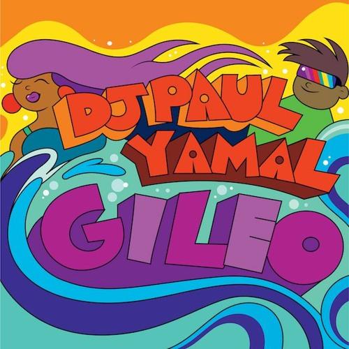 Dj Paul - Gileo (feat. Yamal)