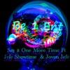 Download Say it One Time Ft Jefe Showtime & Jøven Jefé (Prod Pink) Mp3