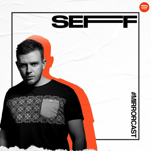 SEFF Presents - Mirrorcast