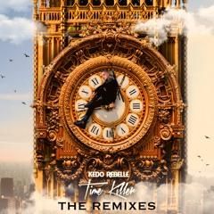 Kédo Rebelle - Time Killer (High 'n' Rich Remix)