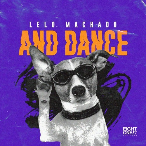 Lelo Machado - And Dance (Original Mix) [FREE DOWNLOAD]