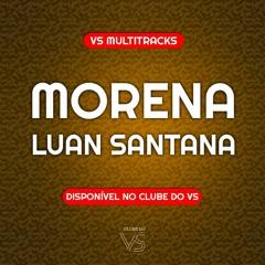 Morena - Luan Santana - VS Sertanejo e Forro
