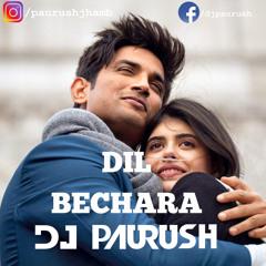 Dil Bechara - Title Track | DJ Paurush | Sushant Singh Rajput | Free Download