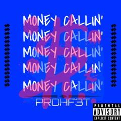 Money Be Callin' (Prod. Emkay)