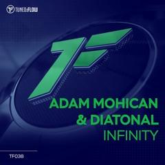 Adam Mohican & Diatonal - Infinity