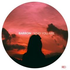 Barron - Who You Are