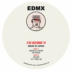 EYA014 EDMX - 'MADE IN JAPAN' EP [Presale Available]