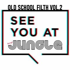 Old School Filth Vol.2