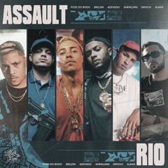 "Assault ""RIO""- MC Poze do Rodo   Orochi   Azevedo   Bielzin   Shenlong (prod. Ajaxx, Galdino)"