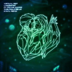 Virtual Riot & Modestep Ft. Frank Zummo - This Could Be Us (Kaval Remix)