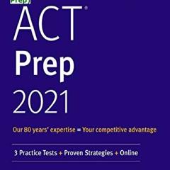 download free [pdf] ACT Prep 2021: 3 Practice Tests + Proven Strategies + Online (Kaplan Test Prep)