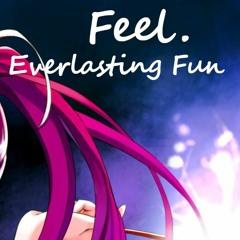 Everlasting Fun