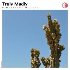 DIM242 - Truly Madly