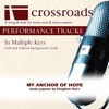My Anchor Of Hope (Performance Track without Background Vocals in C)
