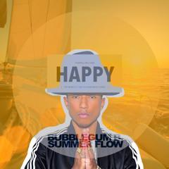 Pharrell Williams - Happy (BubbleGum B. Summer Flow)