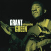 Let 'Em Roll (feat. Grant Green)