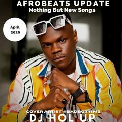 🔥New Songs🔥 Afrobeats Update April 2020 Mix Feat Bad Boy Timz Falz Darkoo Rema Joeboy