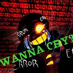 WannaCry - Error!Sans - Underverse Fan Track - 45 Follower Special 3/3