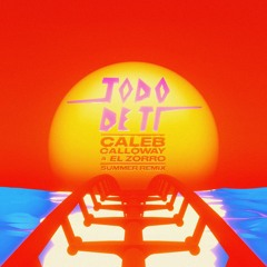 Rauw Alejandro & Caleb Calloway - Todo De Ti (Summer Remix)