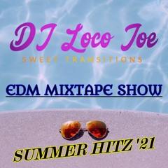 EDM MixTape Show Summer Hitz 2021