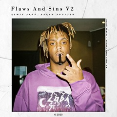 Juice WRLD [Unreleased Version] - Flaws And Sins V2 (with Aaron Poulsen)