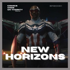 EPISODE 1:NEW HORIZONS| Falcon Winter Soldier finale reactions & Concern for Captain America 4