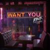 Want You (feat. Miranda Glory)