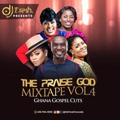 The Praise God Mixtape 2021 - Ghana Gospel Cutz